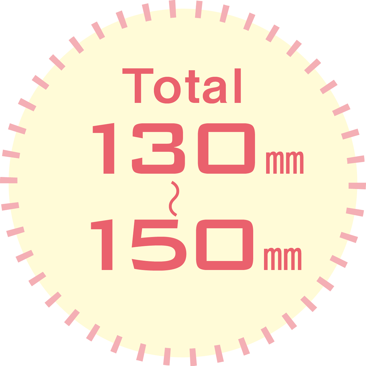 total 130mm~150mm